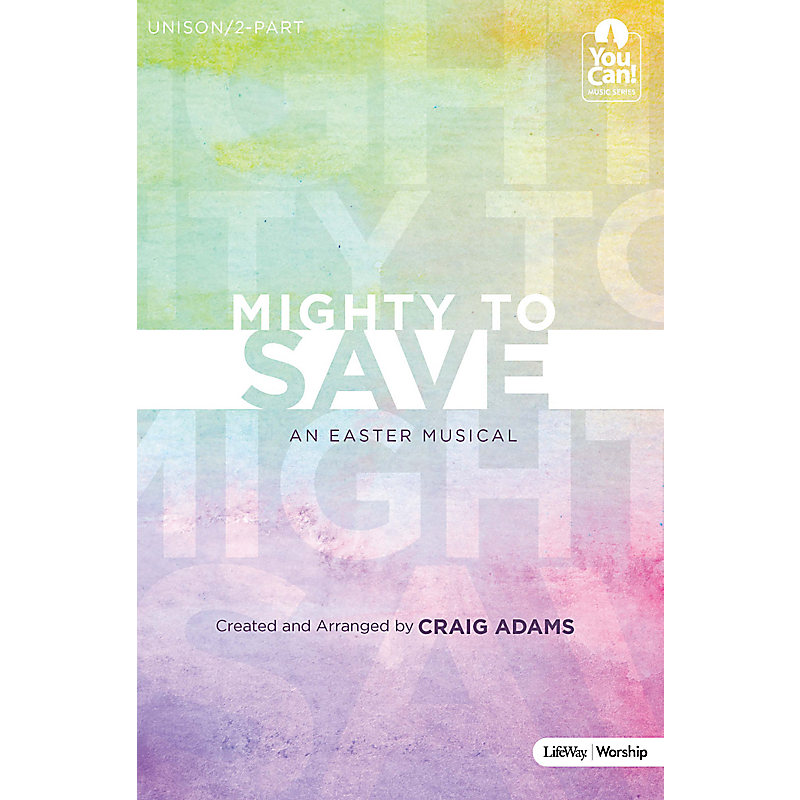 Mighty to Save - Choral Book (Min. 10)