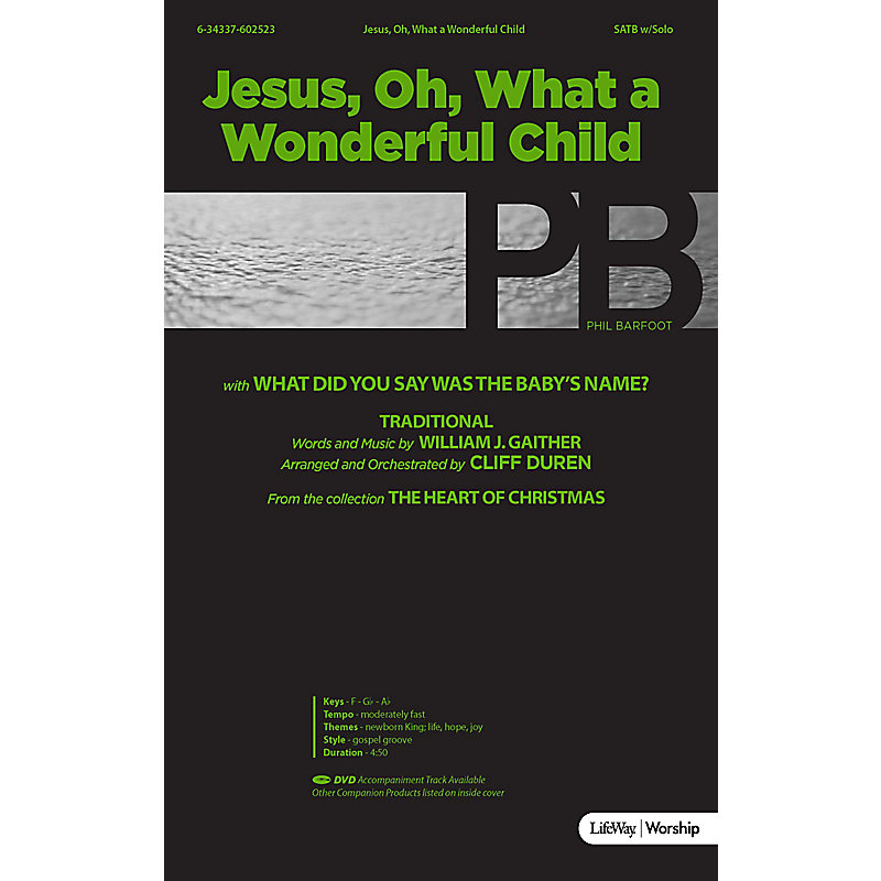 Jesus, Oh What a Wonderful Child with What Did You Say Was the Baby's Name? - Anthem Accompaniment CD