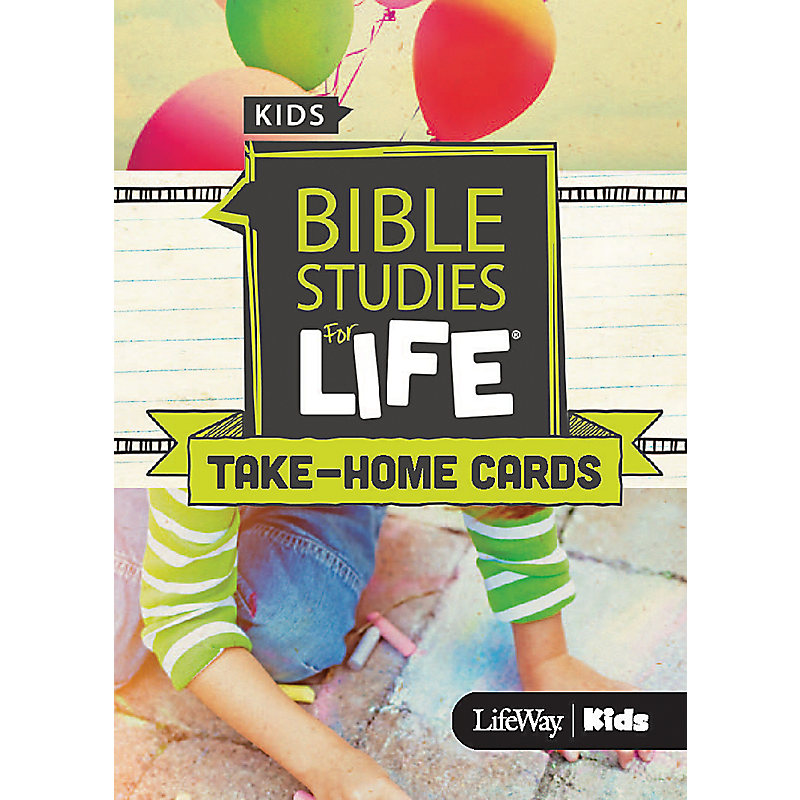 Bible Studies For Life: Kids Take Home Cards Spring 2019
