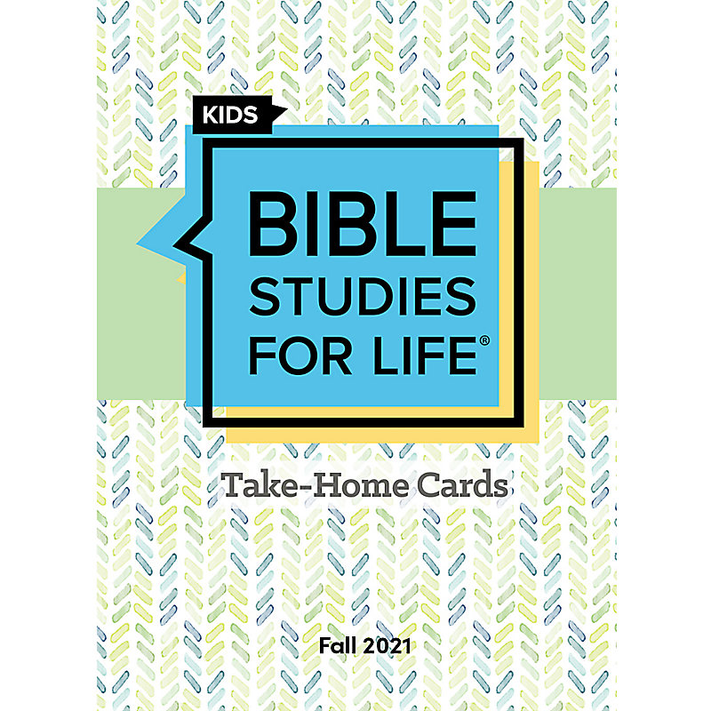 Bible Studies For Life: Kids Take Home Cards Fall 2021