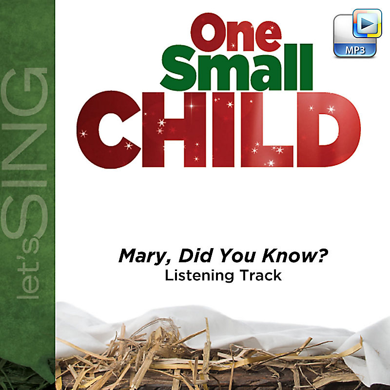 Mary, Did You Know? - Downloadable Listening Track