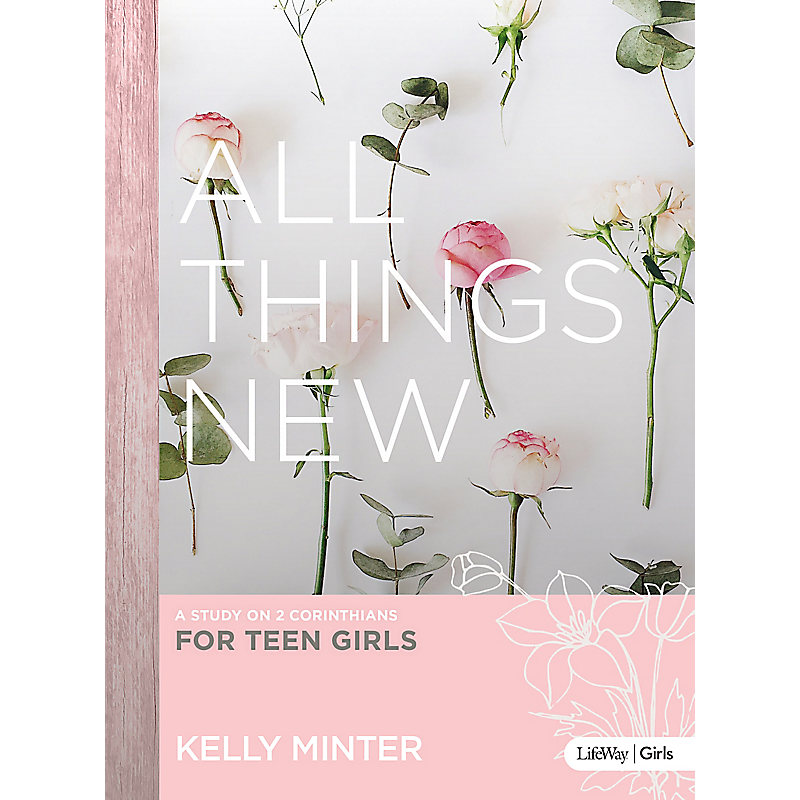 Girls ministry lifeway all things new teen girls bible study fandeluxe Image collections
