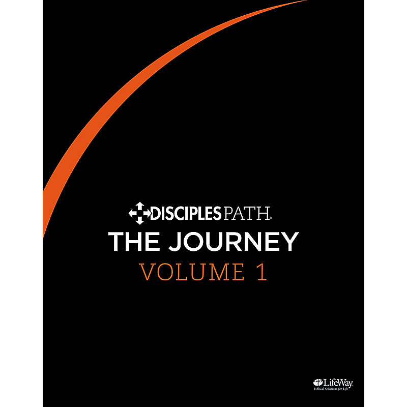 Disciples Path: The Journey Personal Study Guide Volume 1