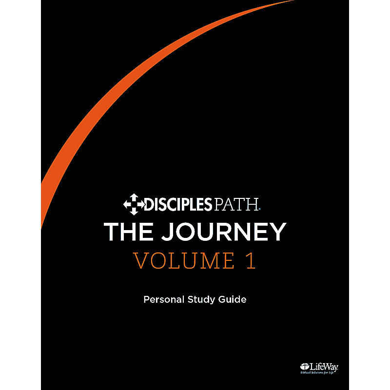 Disciples Path: The Journey Personal Study Guide Volume 1 eBook