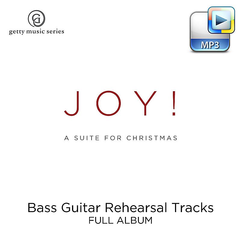 Joy! A Suite for Christmas - Downloadable Bass Guitar Rehearsal Tracks  (FULL ALBUM)