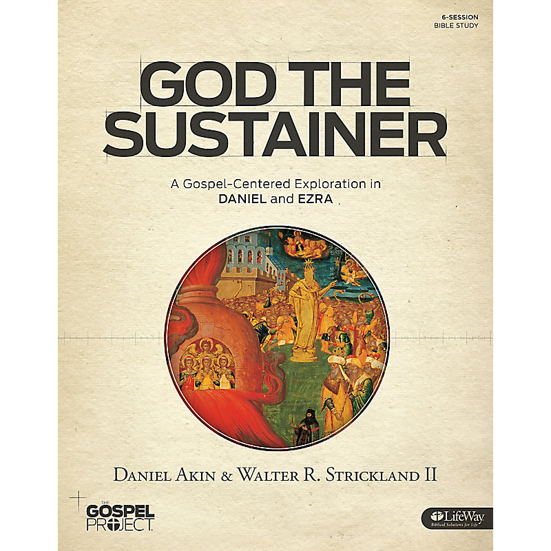 The Gospel Project for Adults: God the Sustainer Bible Study Book