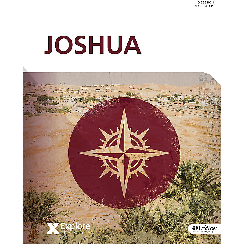 Explore the Bible: Joshua Bible Study Book
