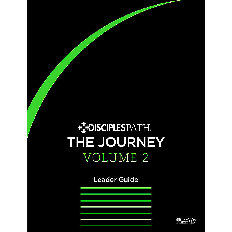 The Disciples Path: The Journey Leader Guide Volume 2