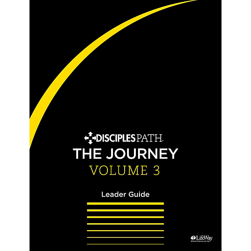 Disciples Path: The Journey Leader Guide Volume 3