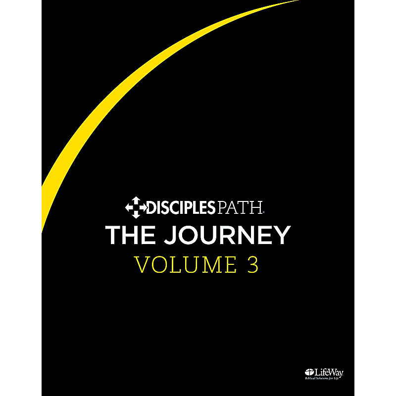 Disciples Path: The Journey Personal Study Guide, Volume 3