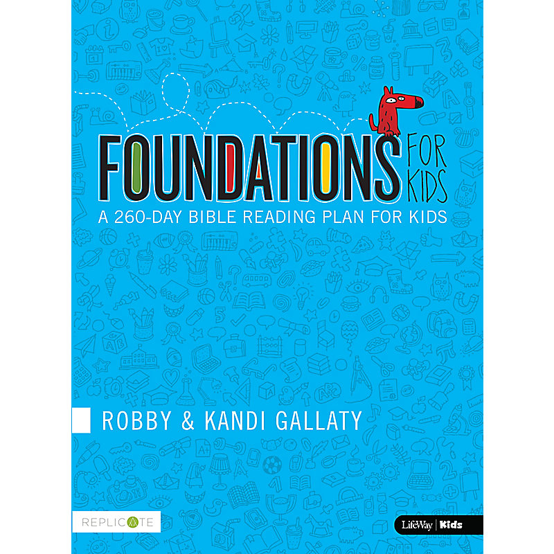 Foundations for Kids: A 260-day Bible Reading Plan for Kids