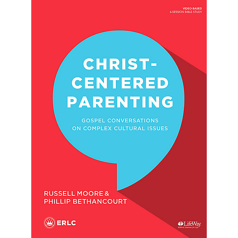 Christ-Centered Parenting - Bible Study Book