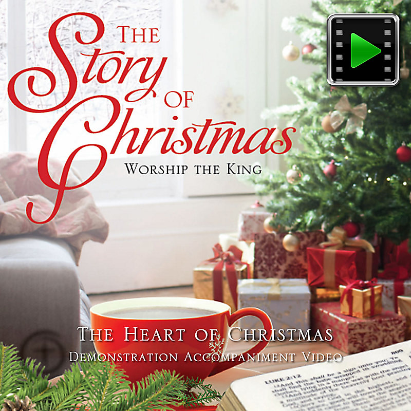 The Heart Of Christmas.The Heart Of Christmas Downloadable Demonstration Accompaniment Video