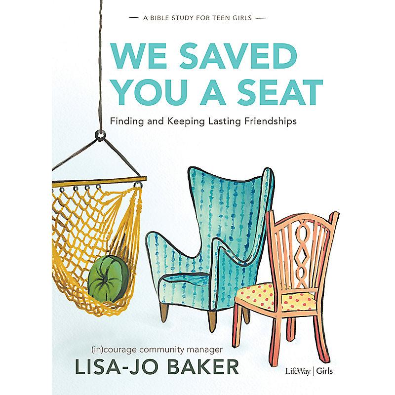 We Saved You a Seat - Teen Girls' Bible Study eBook