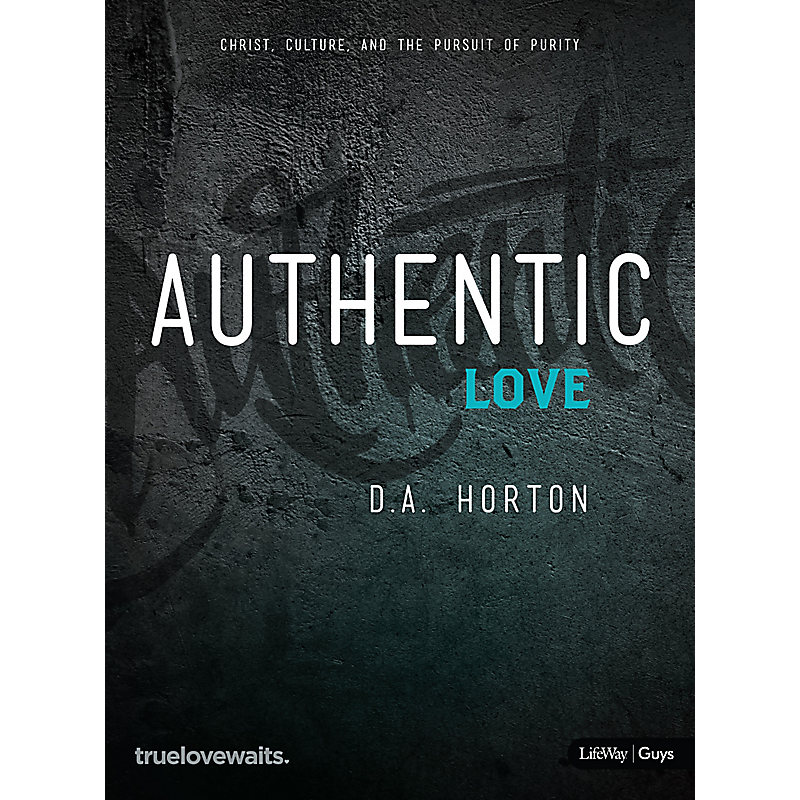 Authentic Love - Bible Study for Guys