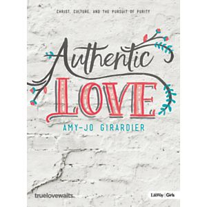 Authentic Love Girls Bible Study Book