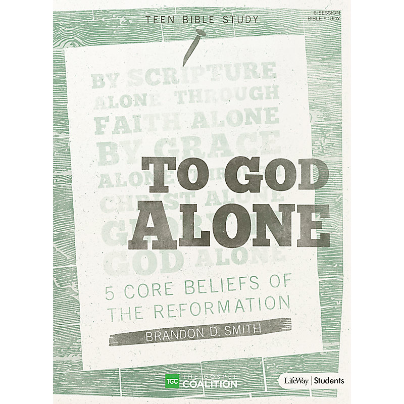 To God Alone - Teen Bible Study
