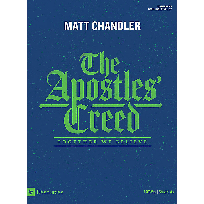 The Apostles' Creed - Teen Bible Study Book