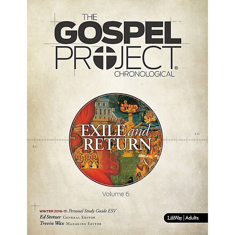 The Gospel Project for Adults: Personal Study Guide - ESV - Winter 2017