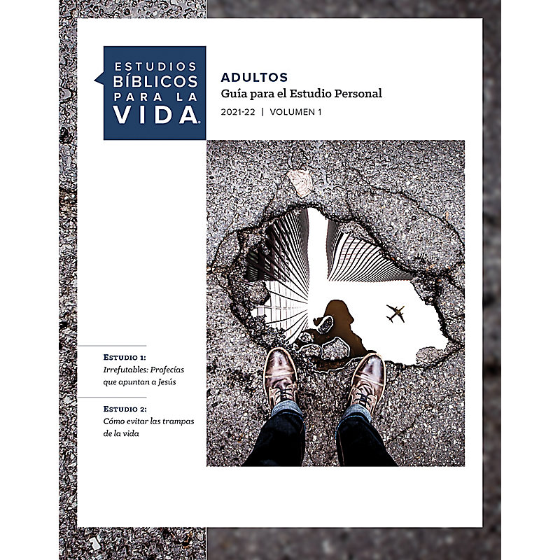 Estudios Bíblicos para la Vida para Adultos: Digital Adult Personal Study Guide in Spanish 2022   Volume 1