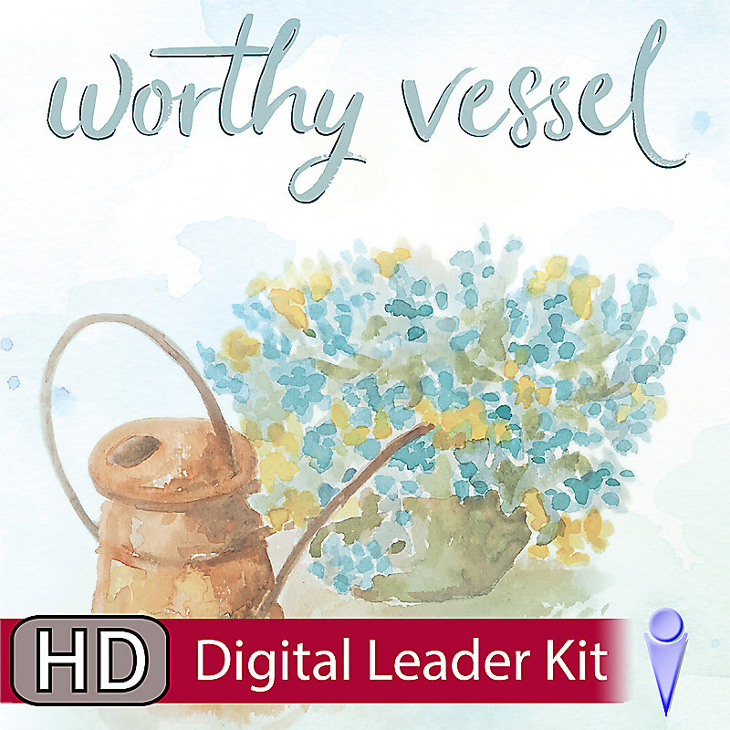 Worthy Vessel - Digital Leader Kit