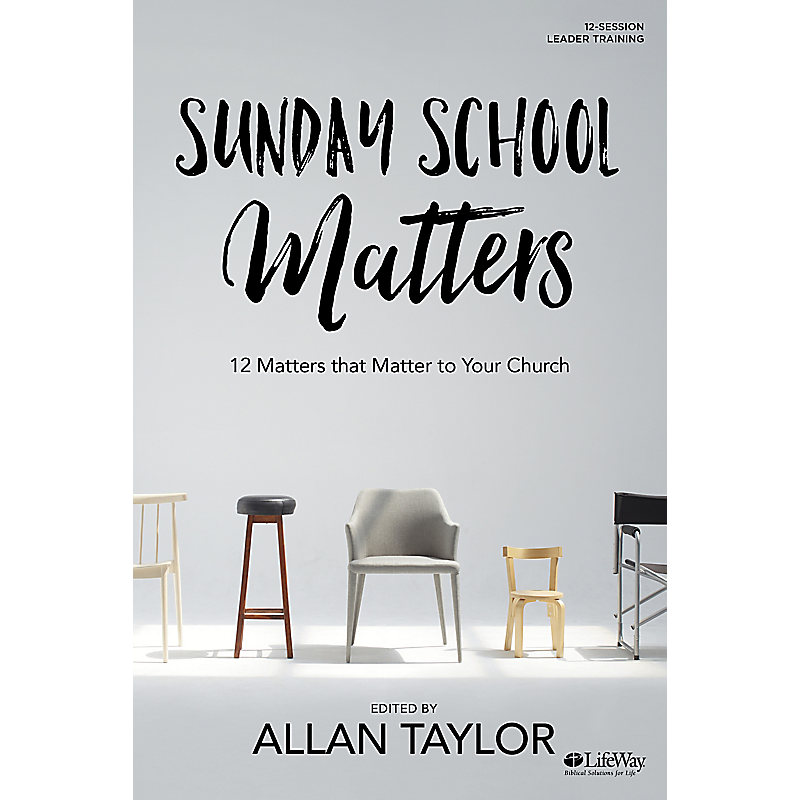 Sunday School Matters - Study Guide