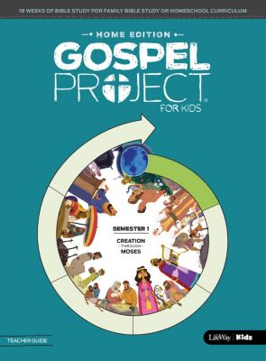 The Gospel Project for Kids Home Edition Volume 1