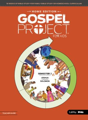The Gospel Project for Kids Home Edition Volume 2