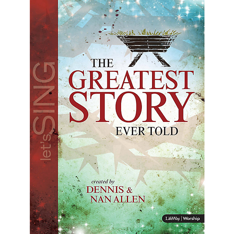The greatest story ever told choral book lifeway the greatest story ever told choral book fandeluxe Gallery