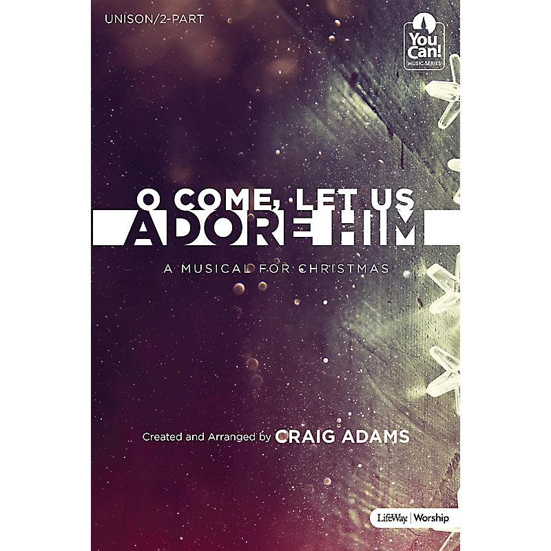 O Come, Let Us Adore Him - Choral Book