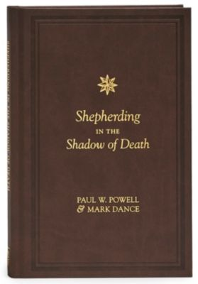 Shepherding in the Shadow of Death
