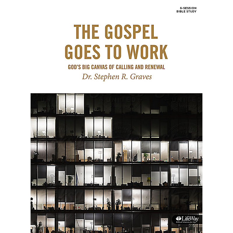 The Gospel Goes to Work - Bible Study Book