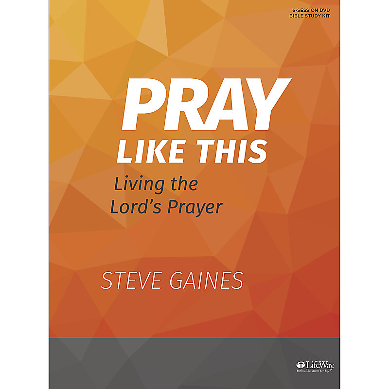Pray Like This - Leader Kit