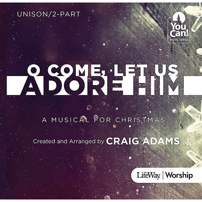 O Come, Let Us Adore Him - Listening CD