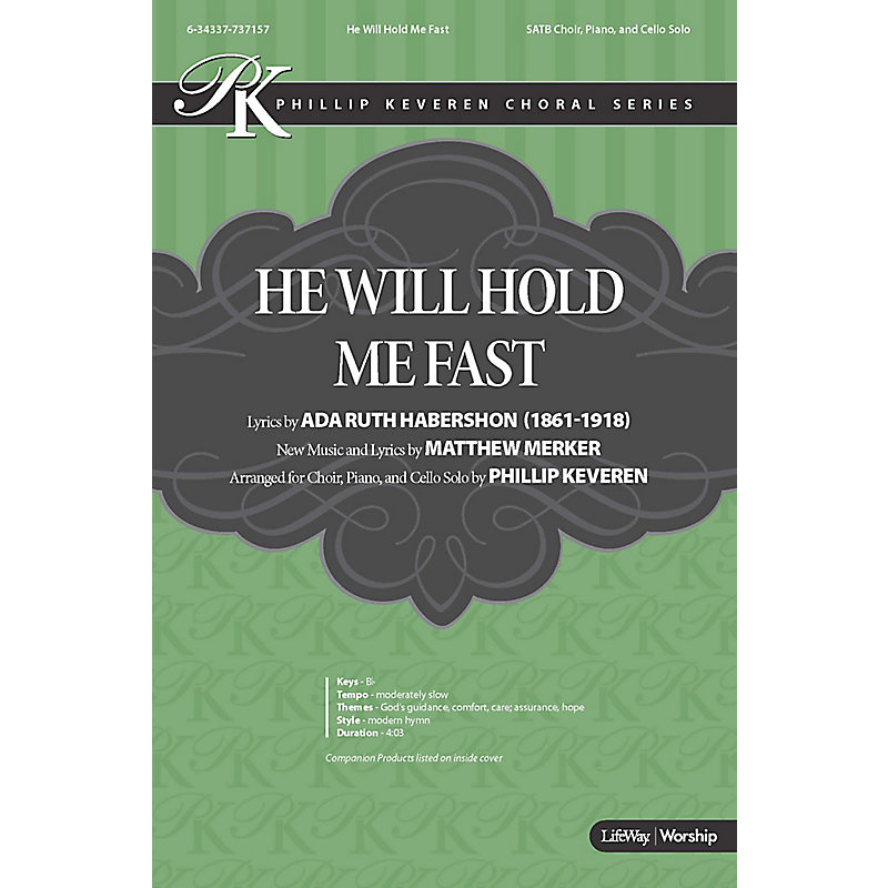 He Will Hold Me Fast - Anthem (Min. 10)