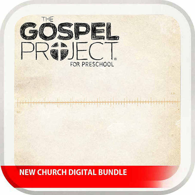 New Church Digital Bundle - The Gospel Project for Preschoolers