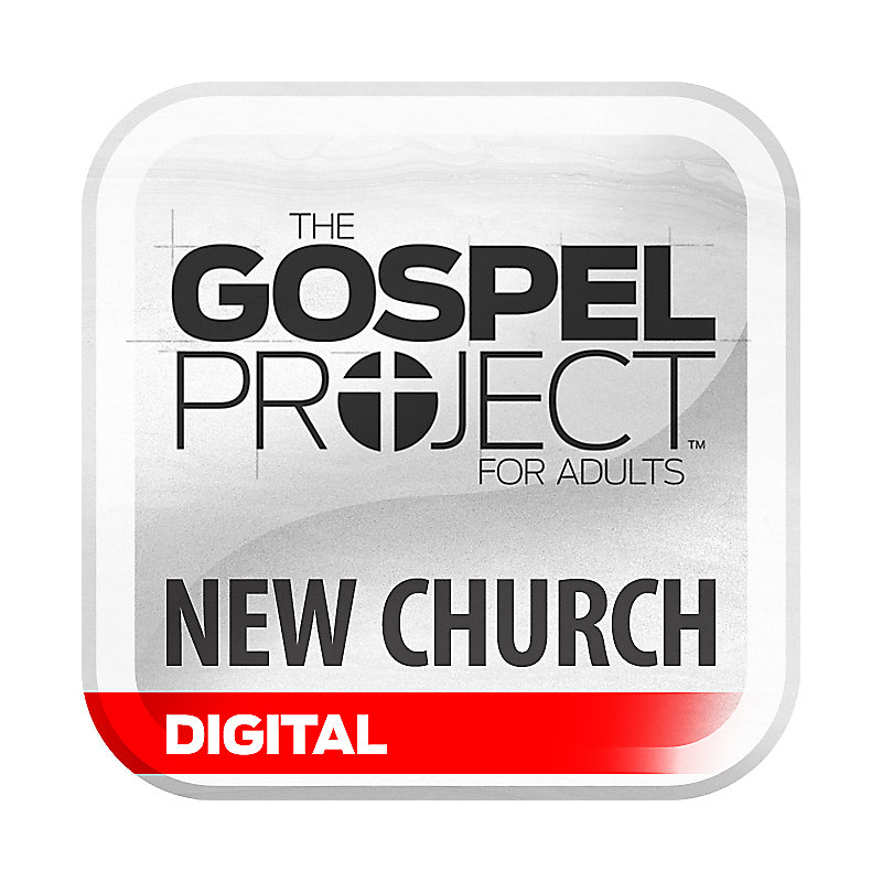 New Church Digital Bundle - The Gospel Project for Adults
