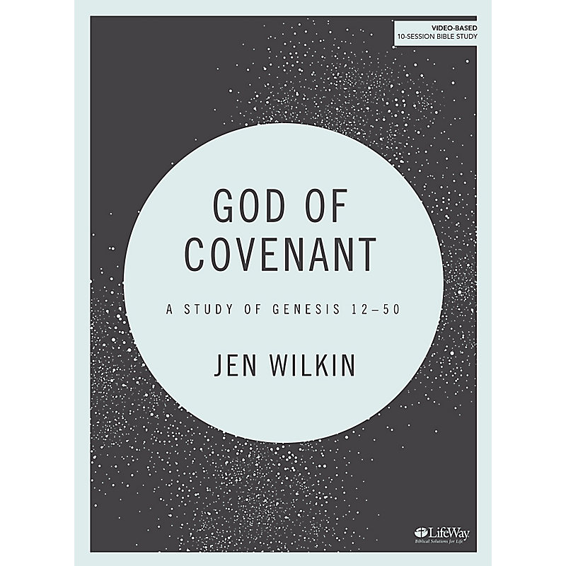 God of Covenant - Bible Study Book