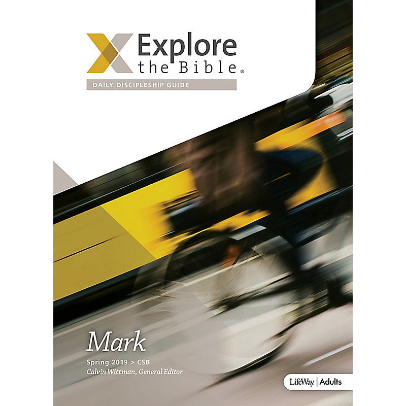Explore the Bible: Daily Discipleship Guide - CSB - Spring 2019