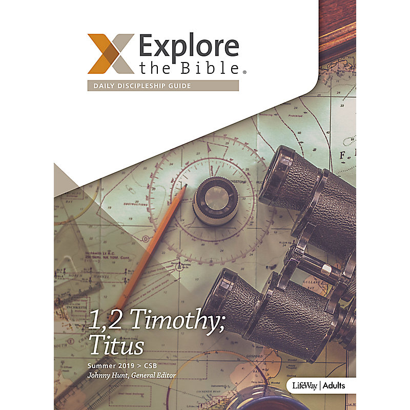 Explore the Bible: Daily Discipleship Guide - CSB - Summer 2019