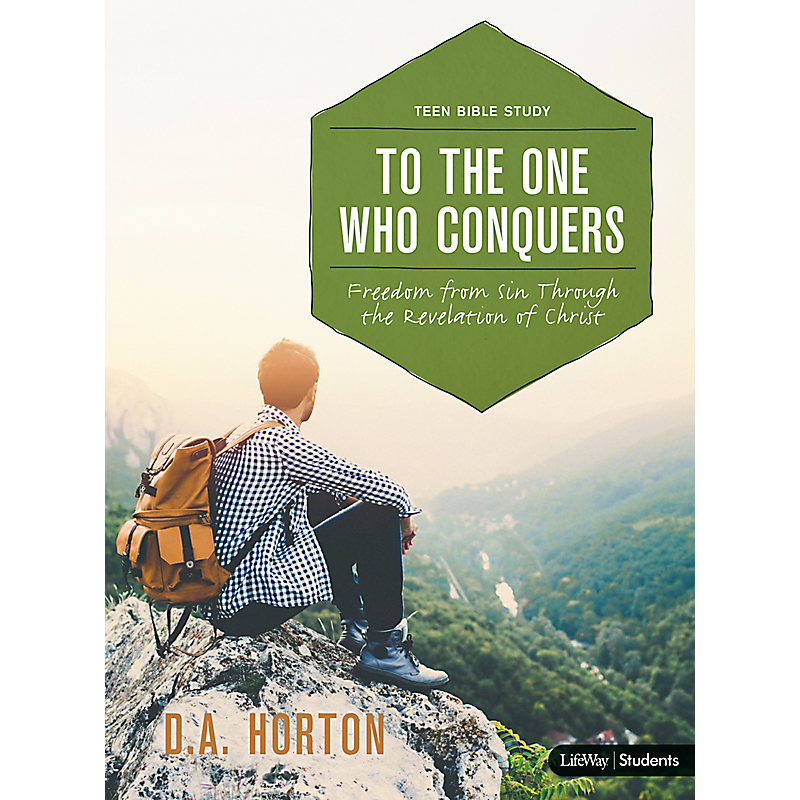 To the One Who Conquers - Teen Bible Study Book