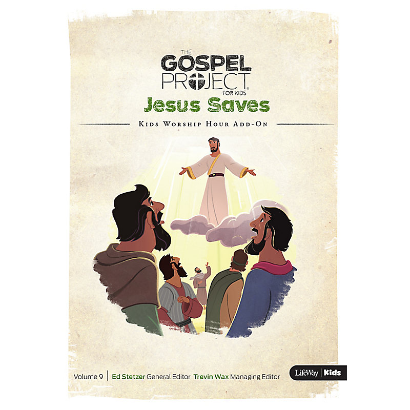 The Gospel Project for Kids: Kids Worship Hour Add-On - Volume 9: Jesus Saves