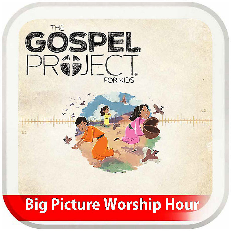 The Big Picture Worship Hour for Kids - Volume 2: God Delivers