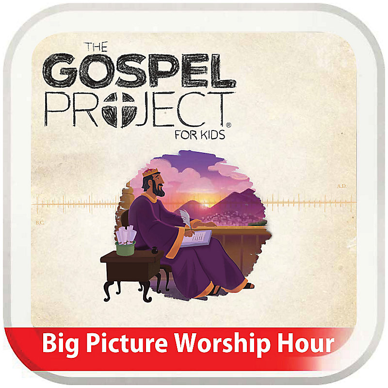 The Big Picture Worship Hour for Kids - Volume 4: A Kingdom Established