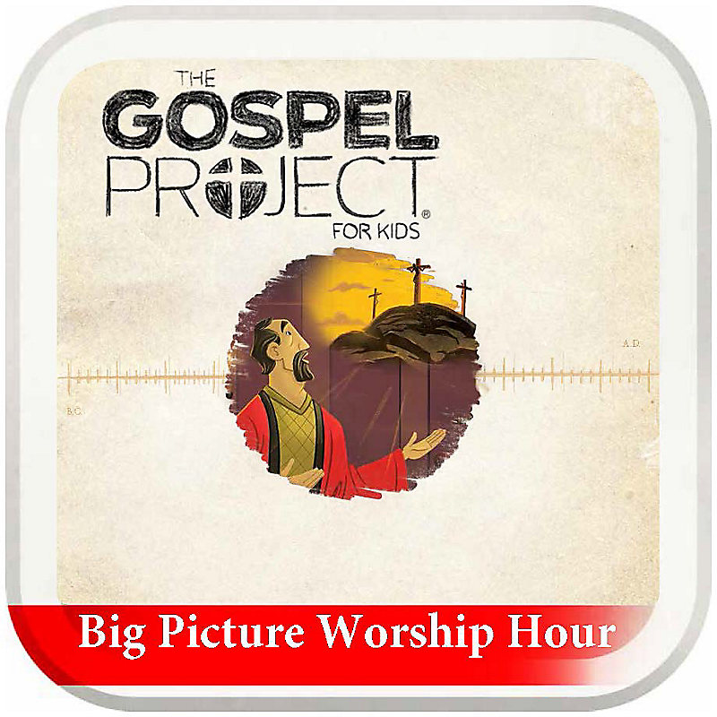 The Big Picture Worship Hour for Kids - Volume 5: Prophets and Kings