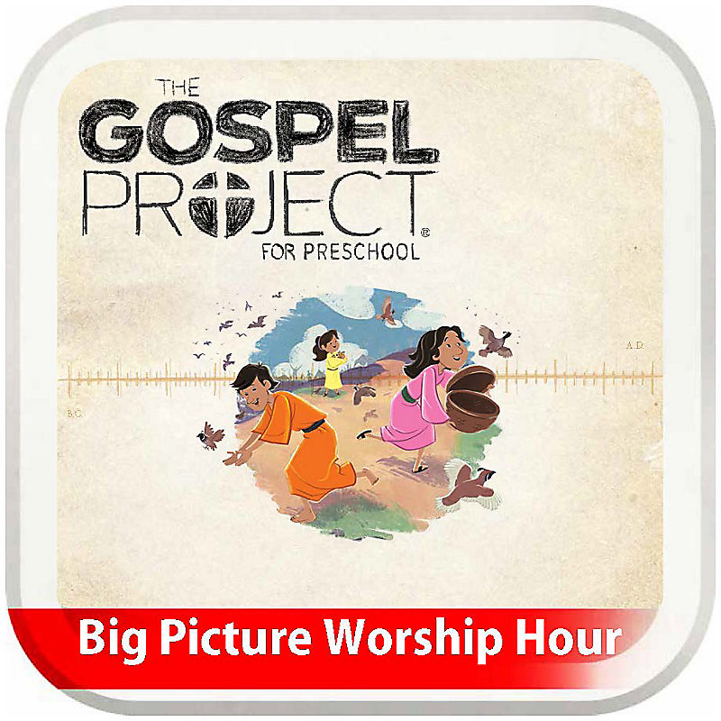 The Big Picture Worship Hour for Preschool - Volume 2: God Delivers
