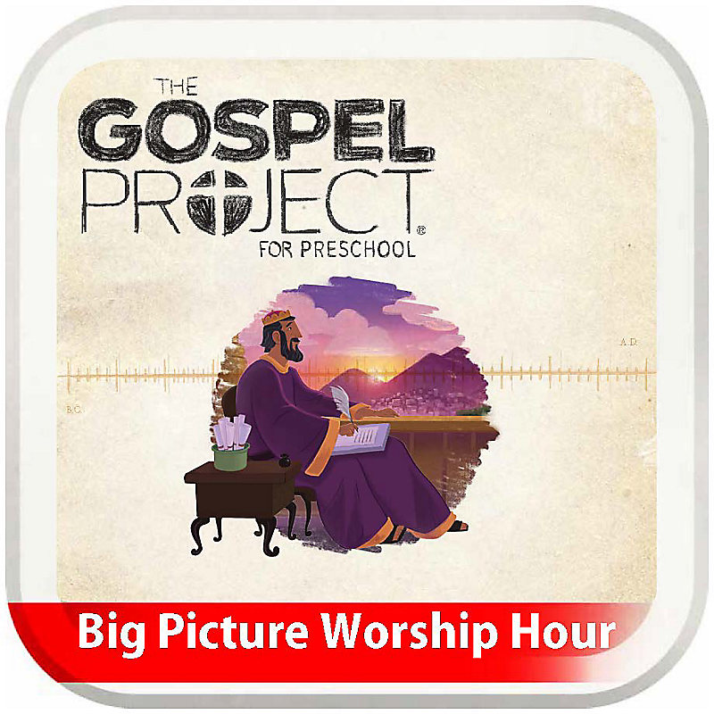The Big Picture Worship Hour for Preschool - Volume 4: A Kingdom Established