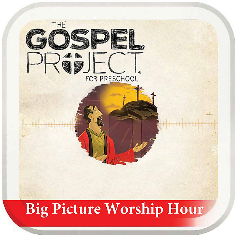 The Big Picture Worship Hour for Preschool - Volume 5: Prophets and Kings