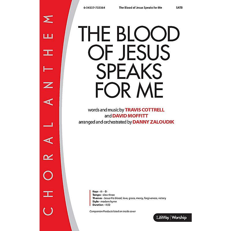 The Blood of Jesus Speaks for Me - Downloadable Lyric File - LifeWay