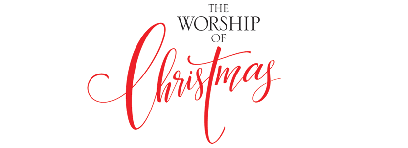 The Worship Of Christmas Phil Barfoot Christmas Collection Lifeway